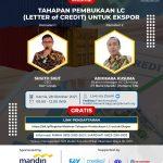 Webinar – Tahapan Pembukaan Letter of Credit untuk Ekspor